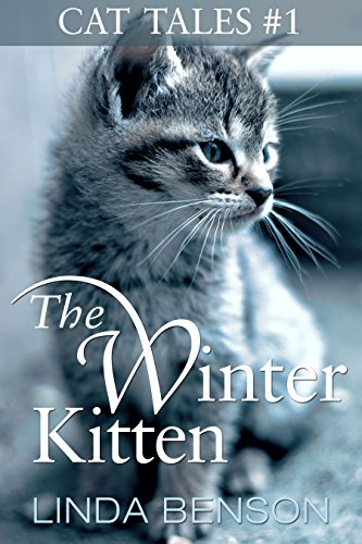 The Winter Kitten (Cat Tales Book 1) ()