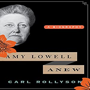 Amy Lowell Anew Audiobook