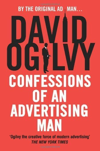 Confessions of an Advertising Man by Ogilvy, David (August 1, 2004) Paperback