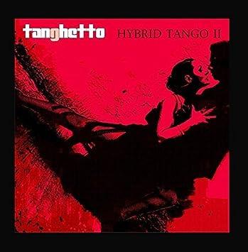 tanghetto hybrid tango