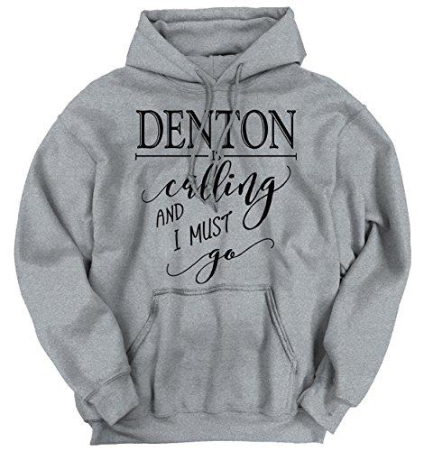 Denton, TX Is Calling I Must Go Home Womens Shirt State City Hoodie - Tx Women To Denton Women