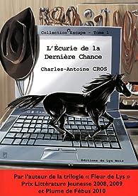 L'écurie de la dernière chance : Une aventure équestre par Charles-Antoine Cros