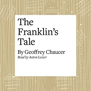 The Canterbury Tales: The Franklin's Tale (Modern Verse Translation) Audiobook