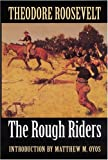 The Rough Riders, Theodore Roosevelt, 0803289731