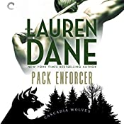Pack Enforcer: Cascadia Wolves, Book 2 | Lauren Dane
