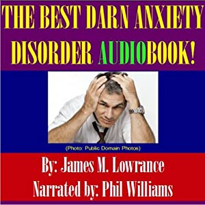 The Best Darn Anxiety Disorder! Audiobook