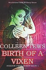 Birth Of A Vixen (Shadow Faith) Paperback