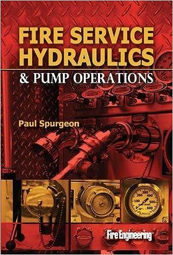 Fire Service Hydraulics Pump Operations Paul Spurgeon
