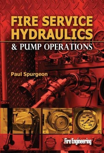 Fire Pump Operations - Fire Service Hydraulics & Pump Operations