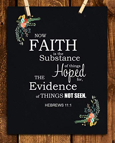 (Faith is the Substance Hoped For- Hebrews 11:1- Bible Verse Wall Art- 8x10