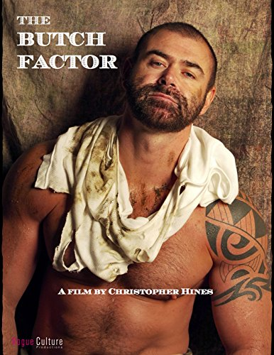 The Butch Factor -