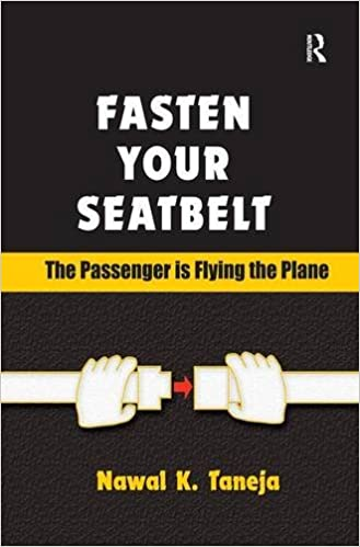 Book Fasten Your Seatbelt: The Passenger is Flying the Plane