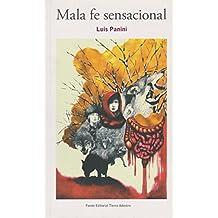 Mala Fe Sensacional (Spanish Edition)