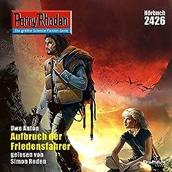 Aufbruch der Friedensfahrer (Perry Rhodan 2426)