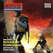 Aufbruch der Friedensfahrer (Perry Rhodan 2426) | Uwe Anton