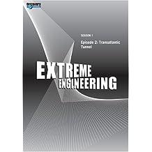 Extreme Engineering Season 1 - Episode 2: Transatlantic Tunnel