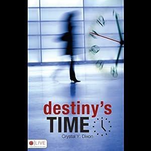 Destiny's Time Audiobook