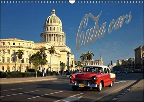 Cuba Cars (UK - Version) 2017: A Calendar Full of Cuban Vintage Cars (Calvendo Places)