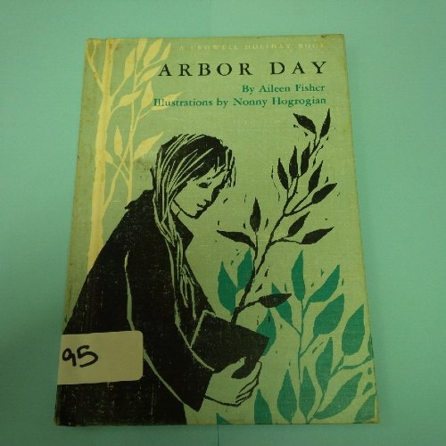 (Arbor Day  (A Crowell Holiday Book) )