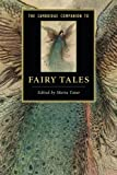img - for The Cambridge Companion to Fairy Tales (Cambridge Companions to Literature) book / textbook / text book