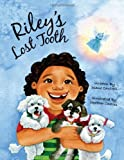 img - for Riley's Lost Tooth book / textbook / text book