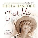 Just Me   Sheila Hancock