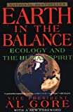 Earth in the Balance: Ecology and the Human Spirit (Plume)