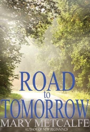 Book: Road to Tomorrow (Look to the Future) by Mary Metcalfe