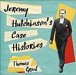 Jeremy Hutchinson's Case Histories   Thomas Grant