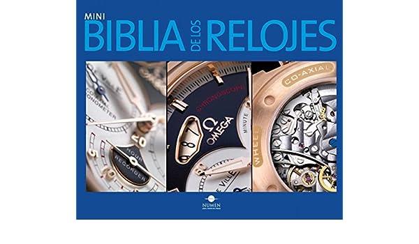 Mini biblia de los relojes/ Mini Watch Bible (Mini biblias/ Mini Bibles) (Spanish Edition): Gunter Segers: 9789707188211: Amazon.com: Books