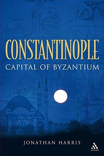 Constantinople: Capital of Byzantium