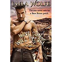 Have Gun, Will Travel: A Motorcycle Club Romance (The Bare Bones MC Book 5)