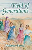Field of Generations, Suzanne Burrus, 1412095808