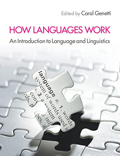 How Languages Work: An Introduction to Language and Linguistics by imusti