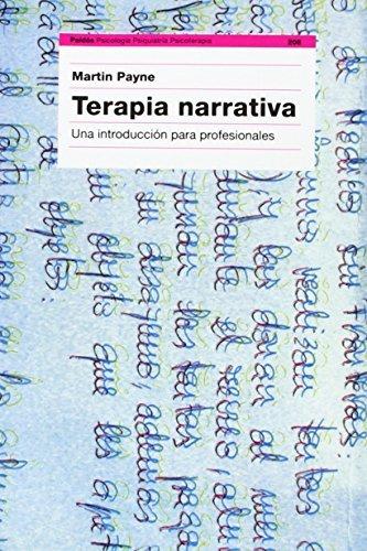 Terapia Narrativa/ Narrative Therapy: Una Introduccion Para ...