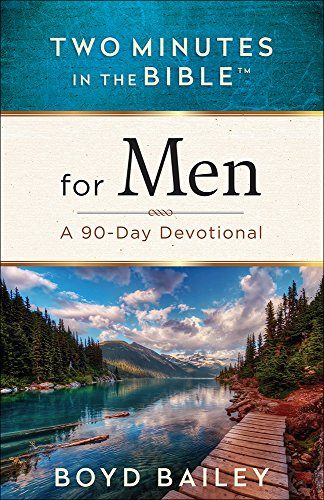 Two Minutes In The Bible® For Men: A 90-Day Devotional