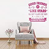 Best Are Like Stars Wall Stickers - Vinyl Wall Stickers Mural Decal Good Friends Are Review
