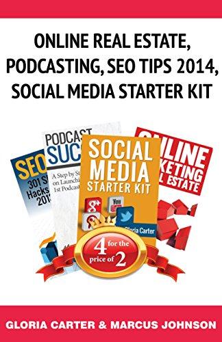 Book Bundle Package: Online Real Estate, Podcasting, Seo Tips 2014,Social  Media Starter Kit: Book Bundle (Bull City Publishing Book Bundles (Carters Starters)