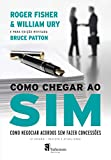 capa de Como chegar ao sim: Como negociar acordos sem fazer concessões