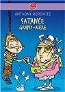 Satanée grand-mère ! par Anthony Horowitz