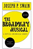 The Broadway Musical, Joseph Peter Swain, 0810843765