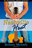 Nashville Heat, Bethany Michaels, 1492248576