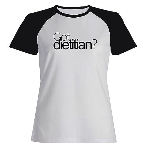 Idakoos Got Dietitian? - Ocupazioni - Maglietta Raglan Donna
