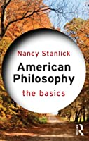 American Philosophy: The Basics Front Cover