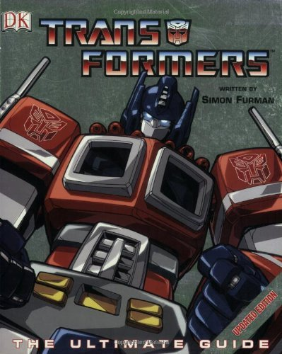 (By Simon Furman - Transformers: The Ultimate Guide (Updated Edition) (2007-06-05) [Paperback])