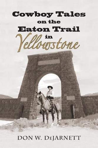 Cowboy Tales on the Eaton Trail in Yellowstone pdf