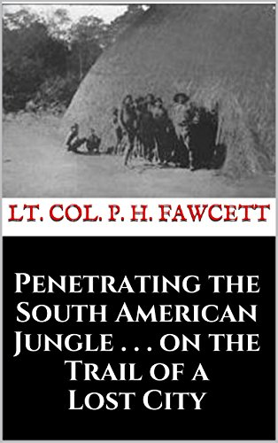 Best price Penetrating the South American Jungle