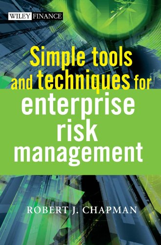 (Simple Tools and Techniques for Enterprise Risk Management (The Wiley Finance Series Book 578) )