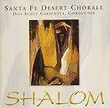Shalom by Santa Fe Desert Chorale (2010-04-27)