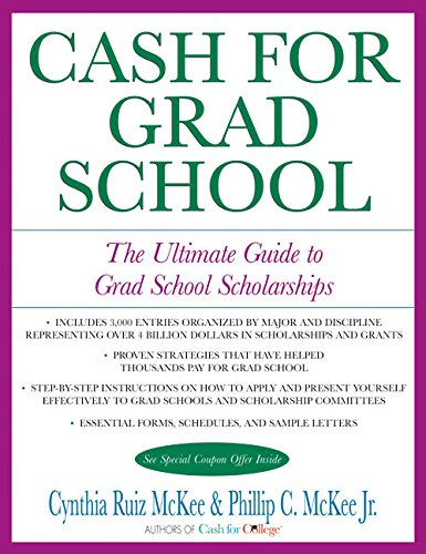 Cash for Grad School (TM): The Ultimate Guide to Grad School Scholarships (Harperresource Book)